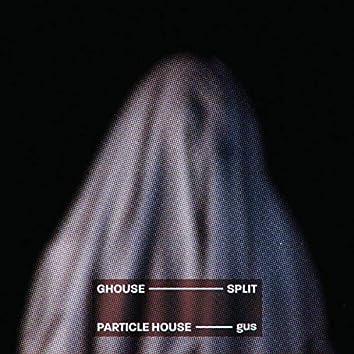 Ghouse (Split Track)