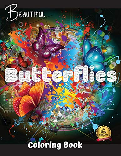 Beautiful Butterflies Coloring Book: Beautiful Butterflies to color: a Coloring Book for Adults and Kids with Fantastic Drawings of Butterflies and Flowers