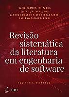 Revisão sistemática da literatura em engenharia de software (Português)