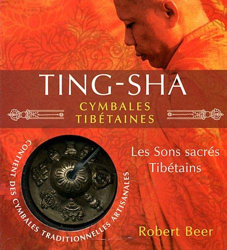 Ting Sha, cymbales tibétaines : Les sons sacrés tibétains PDF Books