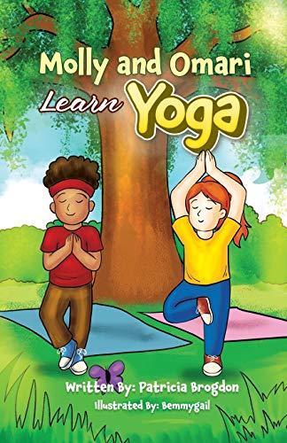 Molly and Omari Learn Yoga (Black & White Interior) (Molly and Omari series)