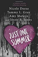Just One Summer: A Romance Novella Collection 1512391344 Book Cover