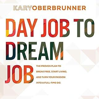 Day Job to Dream Job audiobook cover art