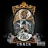 Songtexte von Z-Ro - Crack