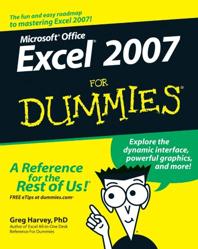 Excel 2007 For Dummies (For Dummies Series)