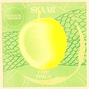 Five Times (Acoustic)
