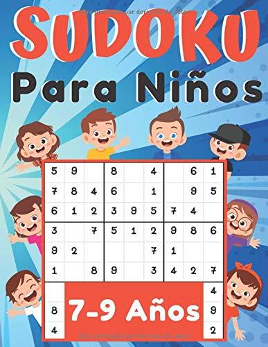 Sudoku para Niños 7-9 Anos: juegos para jugar en familia, 200 cuadrículas tres niveles con instrucciones y soluciones, Regalo niño y niña