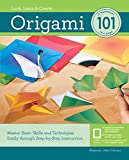 Origami 101: Master Basic Skills and Techniques Easily through Step-by-Step Instruction (Look, Learn & Create) (English Edition)
