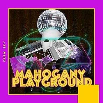 Mahogany Playground