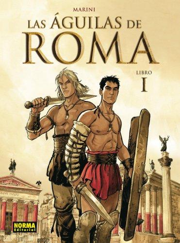 Las Águilas de Roma 1 (MARINI) (Spanish Edition)