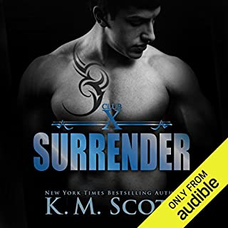 Surrender                   By:                                                                                                                                 K. M. Scott                               Narrated by:                                                                                                                                 Max Lehnen,                                                                                        C. J. Bloom                      Length: 8 hrs and 54 mins     119 ratings     Overall 4.1