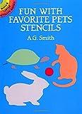 Fun With Favorite Pets Stencils (Dover Stencils)