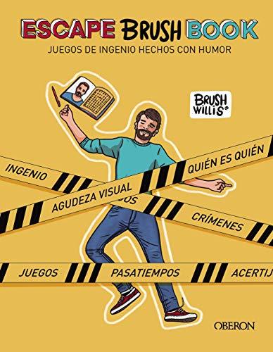 ESCAPE BRUSH BOOK: Juegos de ingenio hechos con humor (Libros singulares)