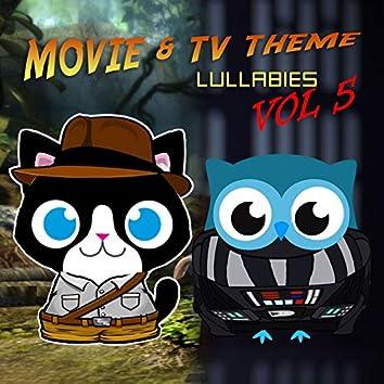 Movie & TV Theme Lullabies, Vol. 5