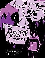 The Magpie: Volume 1