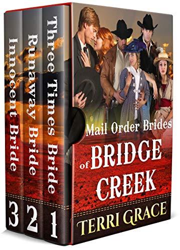 Mail Order Brides Of Bridge Creek Boxset by [Terri Grace]