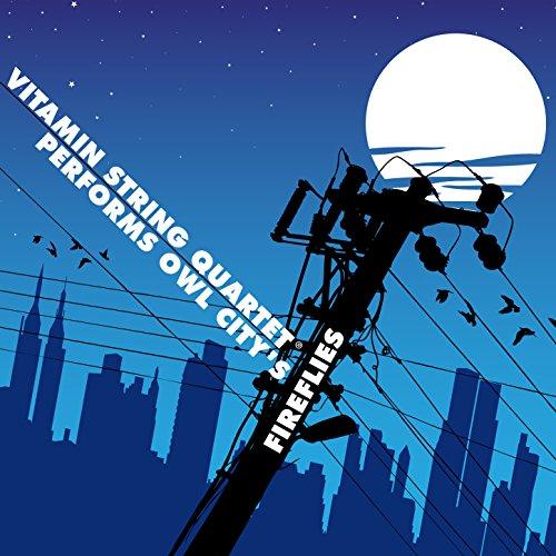 Vitamin String Quartet Performs Owl City's Fireflies