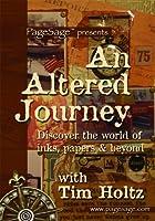 Ranger Tim Holtz DVD, An Altered Journey