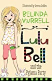 Lulu Bell and the Pyjama Party (English Edition)