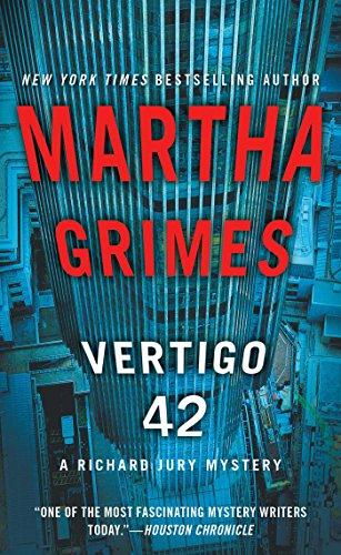 Compare Textbook Prices for Vertigo 42: A Richard Jury Mystery Reissue Edition ISBN 9781476724058 by Grimes, Martha