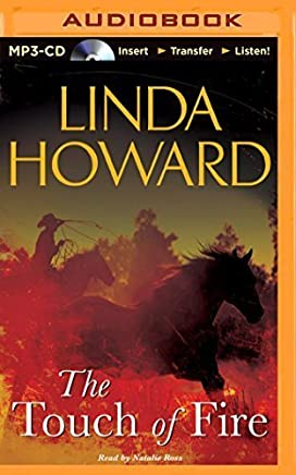 The Touch of Fire by Linda Howard(2014-12-09)