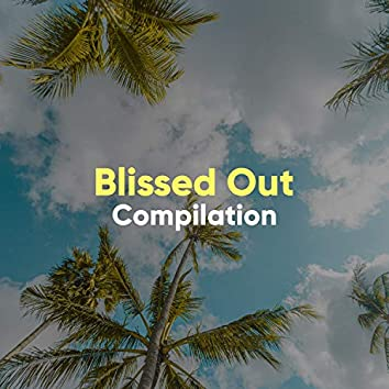 """ Blissed Out Trance Compilation """