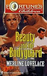 Beauty And The Bodyguard (Fortune'S Children): Merline Lovelace