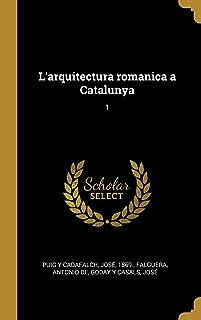 L'arquitectura romanica a Catalunya: 1