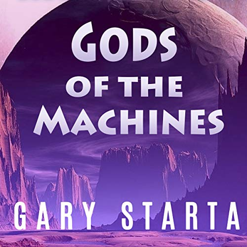 Gods of the Machines audiobook cover art