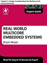 Real World Multicore Embedded Systems: Chapter 5. Design Considerations for Multicore SoC Interconnections