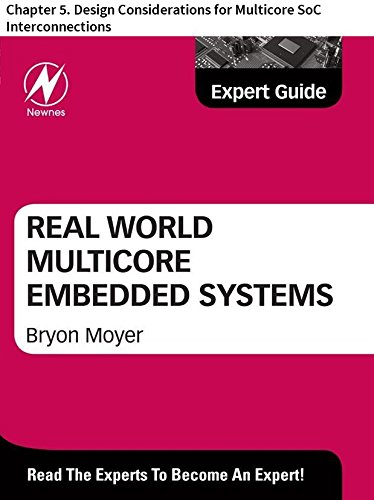 Real World Multicore Embedded Systems: Chapter 5. Design Considerations for Multicore SoC Interconnections (English Edition)