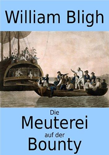 Die Meuterei auf der Bounty (Erweiterte Ausgabe)