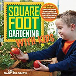 Square Foot Gardening with Kids: