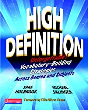 High Definition: Unforgettable Vocabulary-Building Strategies Across Genres and Subjects