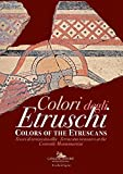 Colori Degli Etruschi - Colors of the Etruscans: Terracotta Treasures at the Centrale Montemartini (English and Italian Edition)