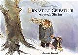 Ernest et Célestine ont perdu Siméon - Casterman Jeunesse - 10/09/2004