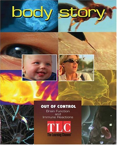 Body Story - Out of Control: Brain Function and Immune Reactions