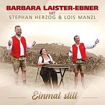 Einmal still (with Stephan Herzog & Lois Manzl)