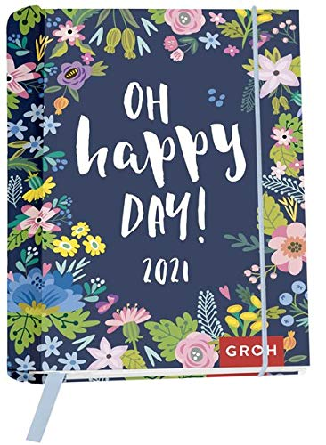 Oh happy day! 2021: Wochenkalender mit 12 Postkarten (Terminplaner für die Handtasche)
