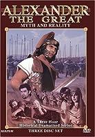 Alexander the Great: Myth & Reality (3pc)