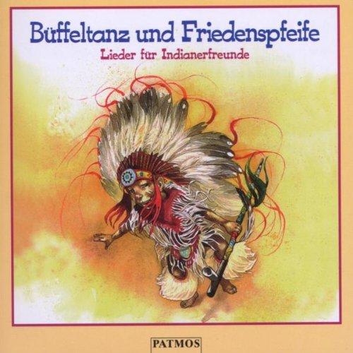 Büffeltanz und Friedenspfeife, 1 CD-Audio