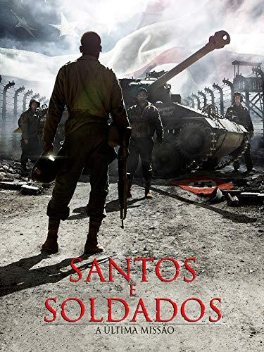 Santos y Soldados - La última misión