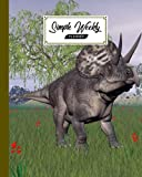 Simple Weekly Planner: Weekly Vibrant Calendar, Organizer, Scheduler, Productivity Tracker, Priority Task, Weekly Goal, To-Do List - Zuniceratops Dinosaurs Cover by Axel Blank