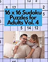 16 x 16 Sudoku Puzzles for Adults Vol. 4