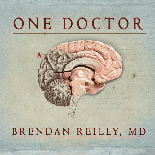 One Doctor     Close Calls, Cold Cases, and the Mysteries of Medicine              By:                                                                                                                                 Brendan Reilly                               Narrated by:                                                                                                                                 Rob Shapiro                      Length: 15 hrs and 7 mins     1,515 ratings     Overall 4.6