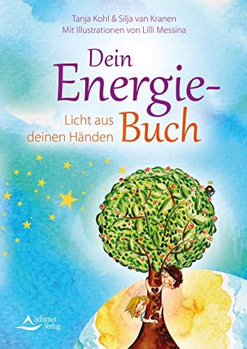 Dein Energie-Buch- Licht aus deinen Händen
