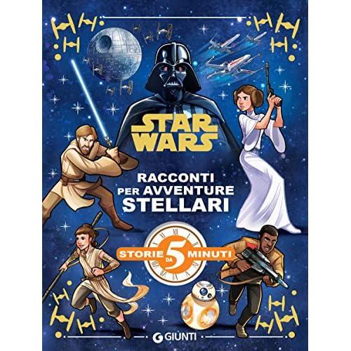 Star Wars. Racconti per avventure stellari (Storie da 5 minuti Vol. 13)