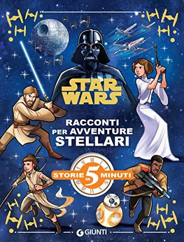Disney, - Star Wars. Racconti per avventure stellari (2019)