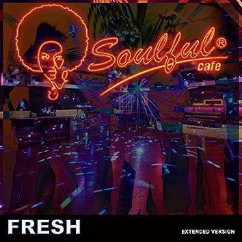 Fresh (Extended Version)