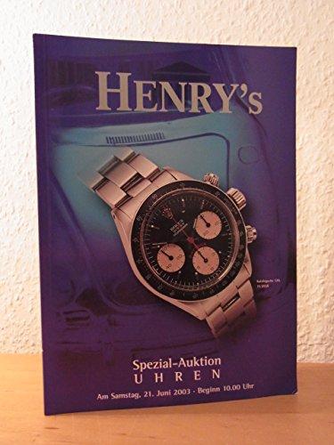 Henry's Uhren Spezial-Auktion am 21. Juni 2003